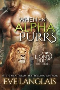 When an Alpha Purrs by Eve Langlais