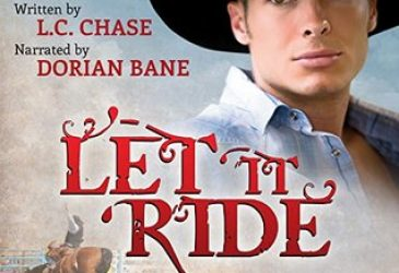 Let It Ride by L.C. Chase and narrated by Dorian Bane #AudioReview