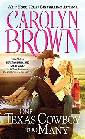 One Texas Cowboy Too Many by Carolyn Brown #Review