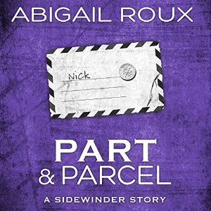 Part & Parcel by Abigail Roux #Review