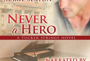 Never a Hero by Marie Sexton, Narrated by Iggy Toma #AudioReview