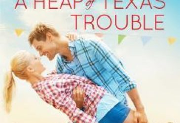 A Heap of Texas Trouble by Carolyn Brown