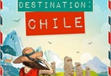 Review: Destination Chile by Katy Colins