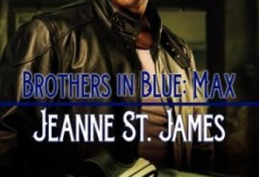 Brothers in Blue: Max by Jeanne St. James #TGPUL