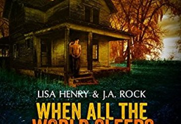 Audio Review: When All the World Sleeps by Lisa Henry and J.A. Rock, Narrated by Greg Tremblay