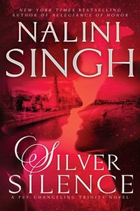 cover Silver Silence by Nalini Singh
