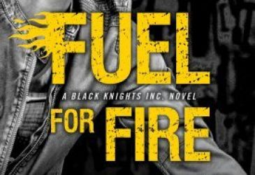 Spotlight: Fuel for Fire by Julie Ann Walker