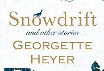 Sweet Delight Review: Snowdrift and Other Stories by Georgette Heyer