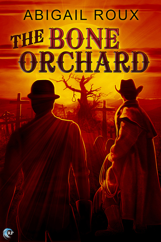 Afternoon Delight Review: The Bone Orchard by Abigail Roux