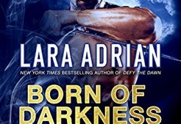 Audio Review: Born of Darkness by Lara Adrian