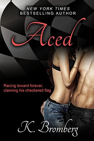 Review: Aced by K. Bromberg