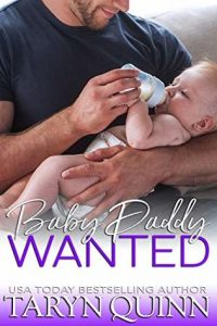 Baby Daddy Wanted by Taryn Quinn