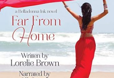 Audiobook Review: Far From Home by Lorelie Brown