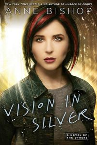 A Vision of Silver by Anne Bishop