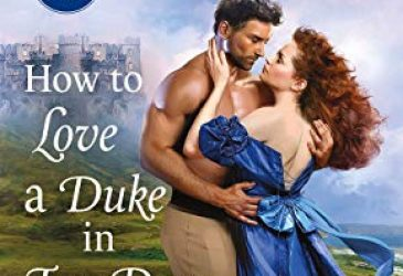 Review: How to Love a Duke in Ten Days by Kerrigan Bryne