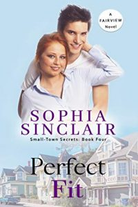 Perfect Fit by Sophia Sinclair