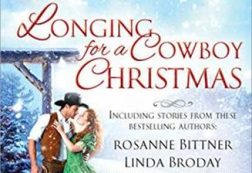 Review: Longing For a Cowboy Christmas by Leigh Greenwood, Rosanne Bittner, Linda Broday, Margaret Brownley, Anna Schmidt, Amy Sandas