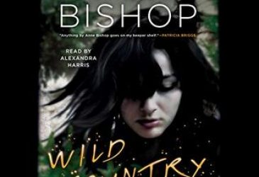 Audiobook Review: Wild Country by Anne Bishop