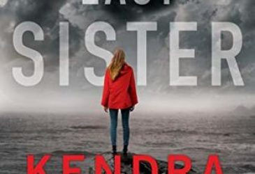 Review: The Last Sister by Kendra Elliot