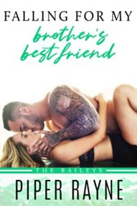 Falling for My Brother's Best Friend by Piper Rayne