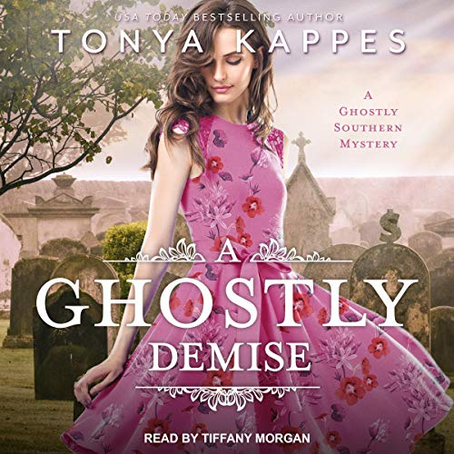 Review: A Ghostly Demise by Tonya Kappes