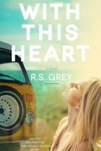 With This Heart by R.S Grey