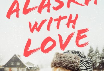 Review: From Alaska With Love by Ally James