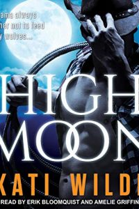 High Moon by Kati Wilde