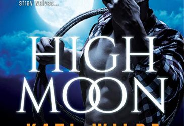 Review: High Moon by Kati Wilde