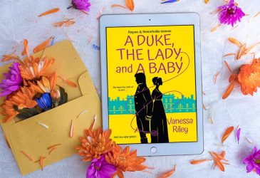Review: A Duke, the Lady, and a Baby by Vanessa Riley