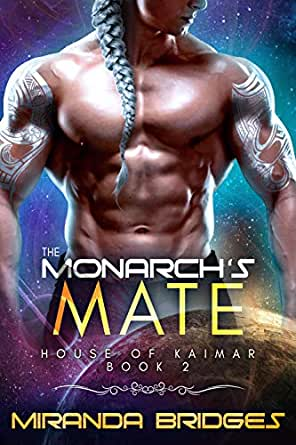 The Monarch's Mate by Miranda Bridges