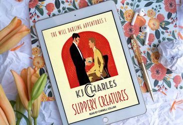 Audiobook Review: Slippery Creatures by K.J. Charles