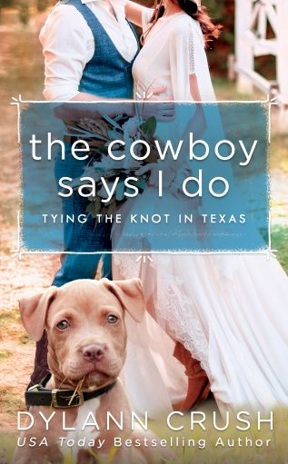 Review: The Cowboy Says I Do by Dylann Crush