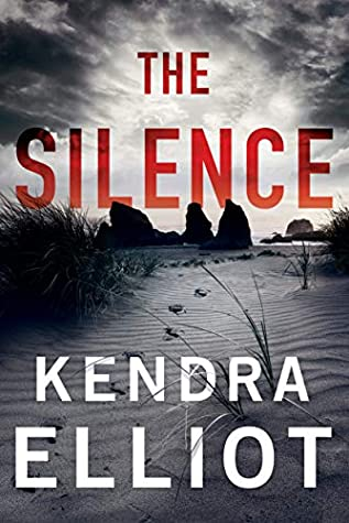 Review: The Silence by Kendra Elliot
