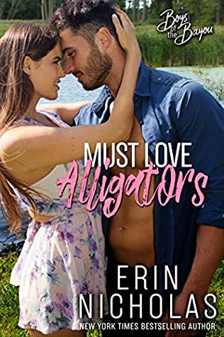 Must Love Alligators by Erin Nicholas