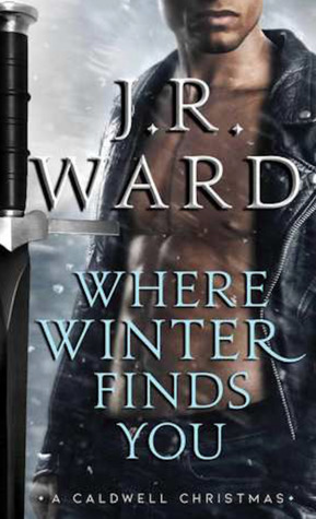 Where Winter Finds You by J.R. Ward