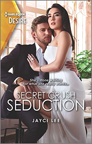 Secret Crush Seduction by Jayci Lee