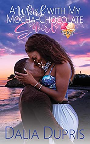 Afternoon Delight Review: A Whirl With My Mocha-Chocolate Swirl by Dalia Dupris