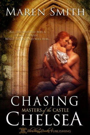 Chasing Chelsea by Maren Smith