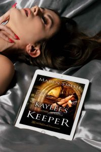Kaylee's Keeper by Maren Smith