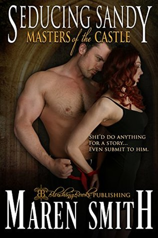 Seducing Sandy by Maren Smith