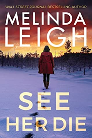 Review: See Her Die by Melinda Leigh