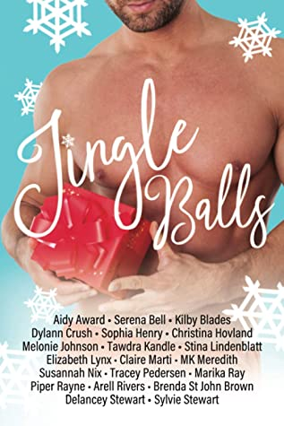 Jingle Balls: A Holiday Romantic Comedy Anthology