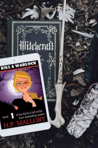 To Kill a Warlock by H.P. Mallory