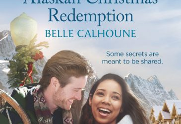 Spotlight: ALASKAN CHRISTMAS REDEMPTION by Belle Calhoune