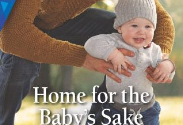 Spotlight: HOME FOR THE BABY'S SAKE by Christine Rimmer