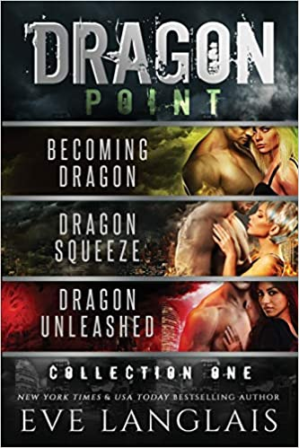 Dragon Point Collection One by Eve Langlais