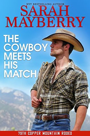 The Cowboy Meets His Match by Sarah Mayberry