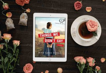 Review: Things We Didn't Say by Amy Lynn Green