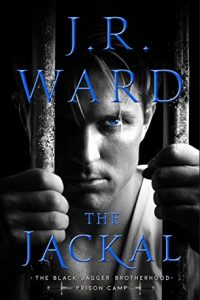 The Jackal by J.R. Ward